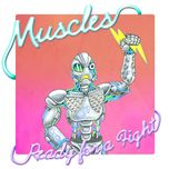 ready for a fight (digital single) - muscles