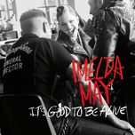it's good to be alive (single) - imelda may