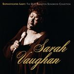 sophisticated lady: the duke ellington songbook collection - sarah vaughan