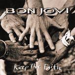 keep the faith - bon jovi