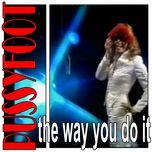 the way that you do it (single) - pussyfoot