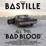 all this bad blood - bastille