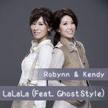 lalala (single) - robynn & kendy