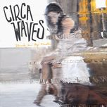 stuck in my teeth (single) - circa waves