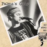 ao vivo no johnny guitar - palma's gang