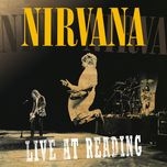 live at reading - nirvana