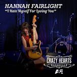 i hate myself for loving you (single) - hannah fairlight