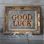 good luck - decade