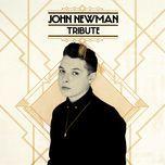 tribute (deluxe) - john newman