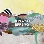 spring (single) - ben watt