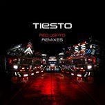 red lights (remixes ep) - tiesto