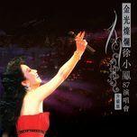 jin guang can lan xu xiao feng 87 yan chang hui - paula tsui