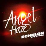 echelon (it's my way) (single) - angel haze