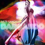 dancando (single) - ivete sangalo