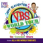 vbs world tour (ep) - jeff slaughter