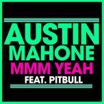 mmm yeah (single) - austin mahone