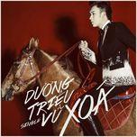 xoa (single) - duong trieu vu