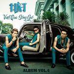 vuot qua song gio (vol. 6) - hkt
