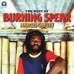 the best of burning spear : marcus garvey - burning spear