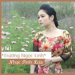 nhac tinh xua (vol.1) - truong ngoc linh