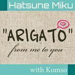 arigato from me to you (single) - muska-p (komso), hatsune miku