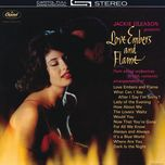 love embers and flame - jackie gleason