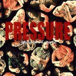 pressure (single) - youngblood hawke