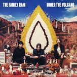 under the volcano (deluxe version) - the family rain