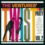 the ventures' twist party (vol. 2) - the ventures