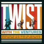 twist with the ventures - the ventures
