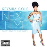 next time (won't give my heart away) (single) - keyshia cole