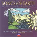 songs of the earth - john mauceri, hollywood bowl orchestra