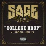 college drop (expilcit) (single) - sage the gemini
