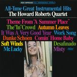 all-time great instrumental hits - the howard roberts quartet