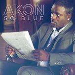 so blue (single) - akon