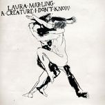 a creature i don't know - laura marling