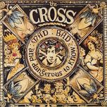 mad: bad: and dangerous to know - the cross