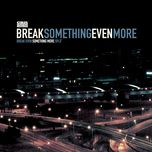 split - something more, break even
