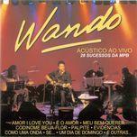 wando acustico (ao vivo) - wando