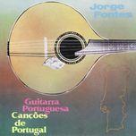 guitarra portuguesa, cancoes de portugal - jorge fontes