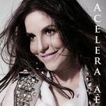 acelera ae (single) - ivete sangalo