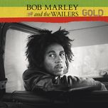gold - bob marley, the wailers