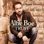 trust - alfie boe
