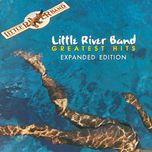 greatest hits (expanded edition) - little river band