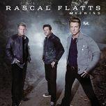 rewind (single) - rascal flatts