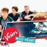 wild heart (nashville mix) (single) - the vamps