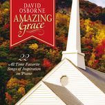 amazing grace 22 all time favorite songs of inspiration on piano - david osborne