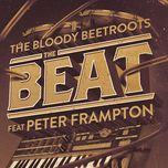 the beat (remixes ep) - the bloody beetroots, peter frampton