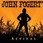 revival - john fogerty