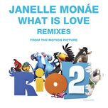 what is love (remixes ep) - janelle monae